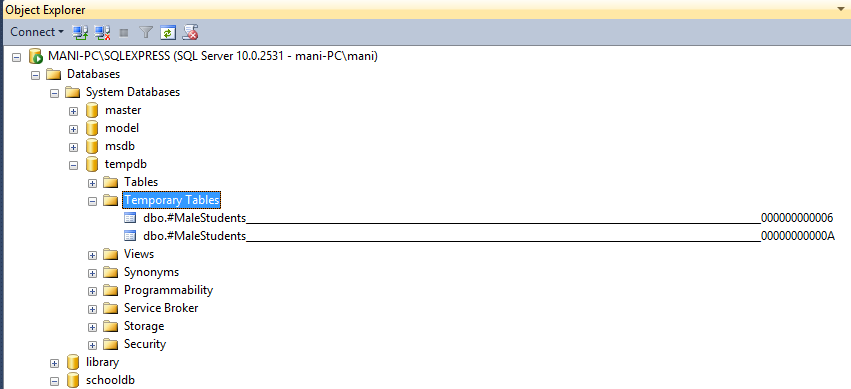 Temporary table in Object Explorer, created by using CREATE TABLE Statement