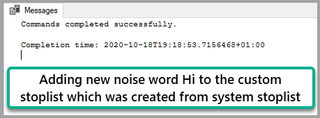 "Adding a new noise word ""Hi"" to the Custom Stoplist"
