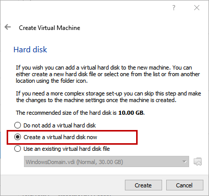 Creae Virtual Machine - Create a virtual hard disk now selected
