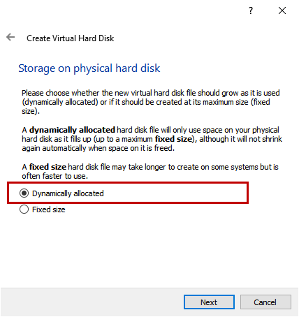 Create Virtual Hard Disk -  Dynamically allocated disk is checked