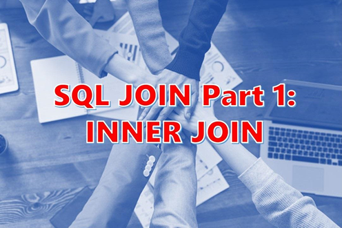 Your Ultimate Guide to SQL Join: INNER JOIN – Part 1