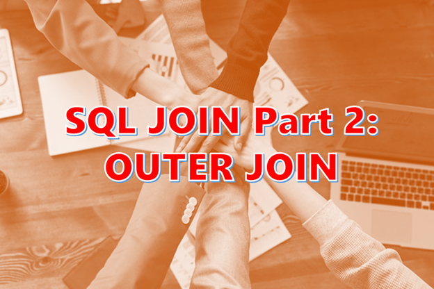 CodingSight - Your Ultimate Guide to SQL Joins: OUTER JOIN – Part 2