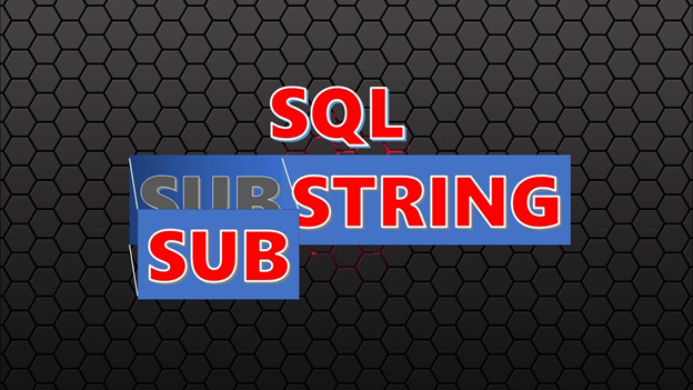 CodingSight - How to Parse Strings Like a Pro Using SQL SUBSTRING()