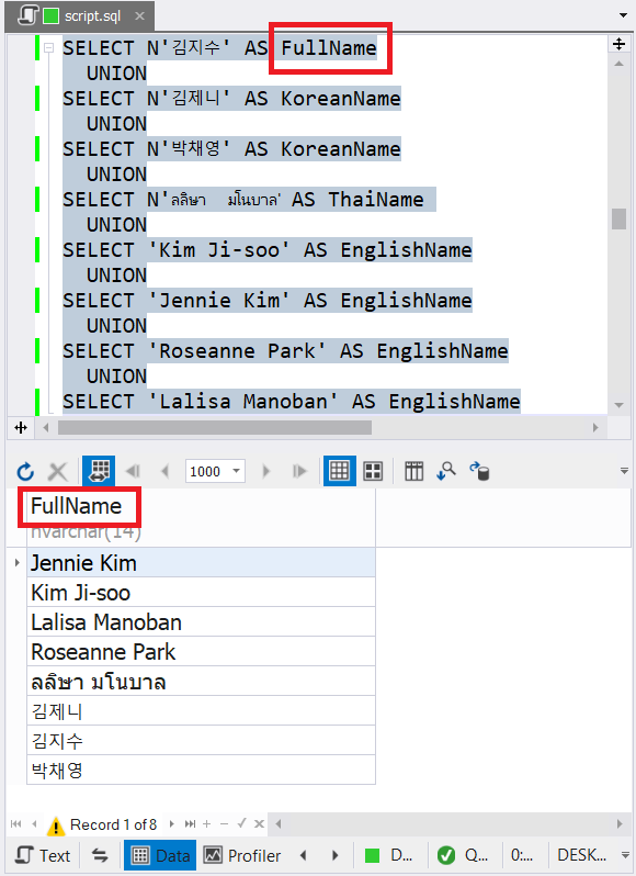 The FullName column name in the first SELECT statement is the final column name in the combined result